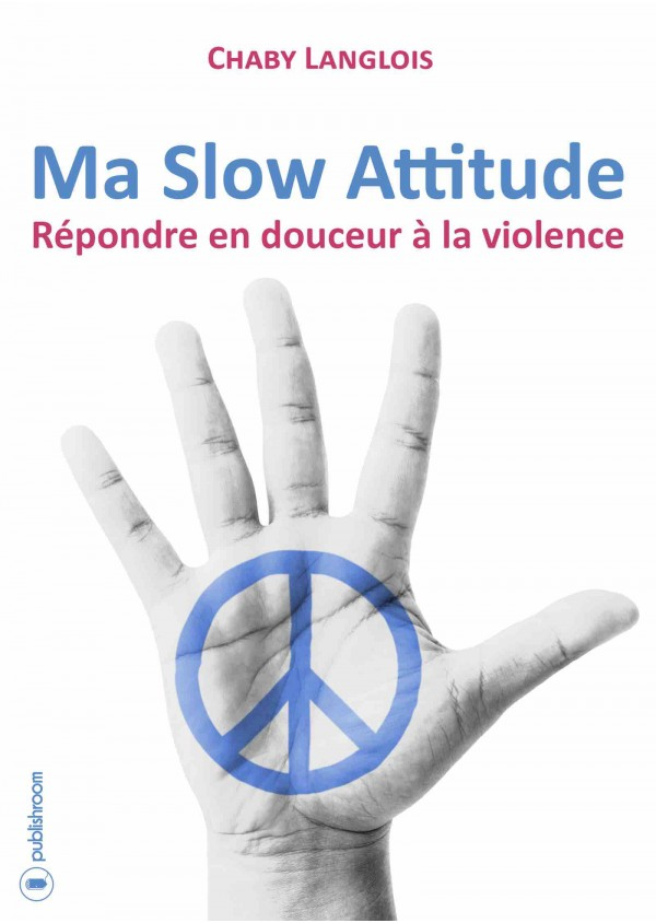 """Ma Slow Attitude"" de Chaby Langlois"