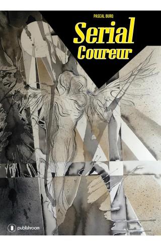 """Serial Coureur"" de Pascal Burq"