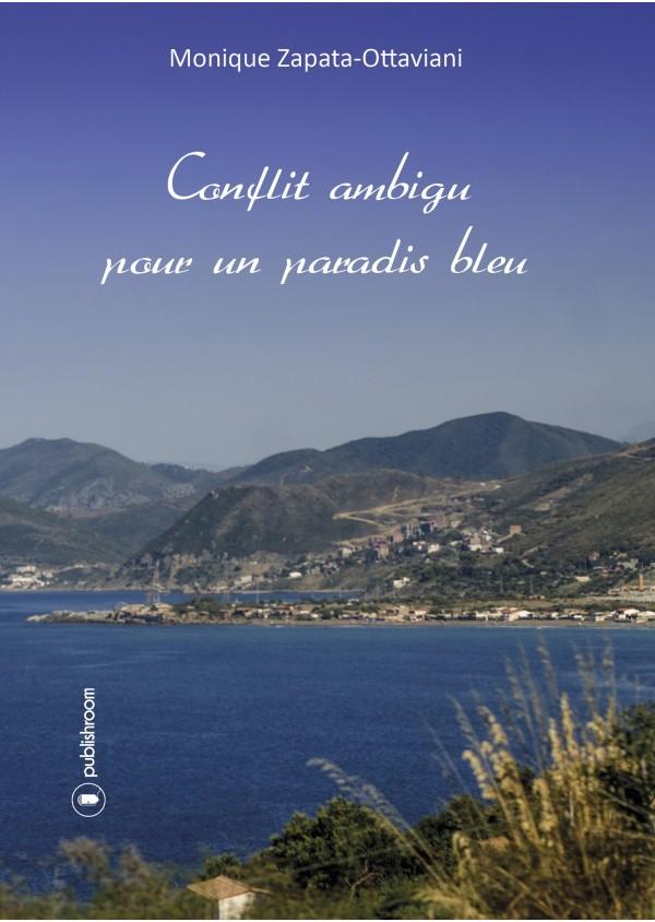 Conflit ambigu pour un paradis bleu