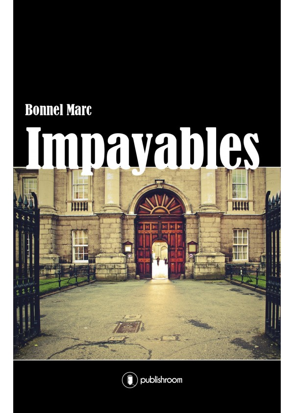 """Impayables"" de Marc Bonnel"