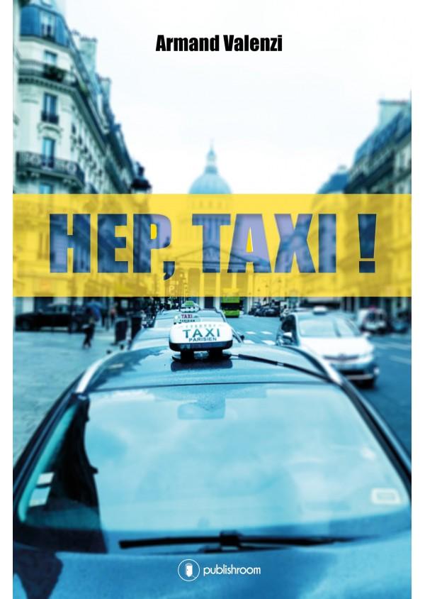 """""""Hep Taxi !"""" de Armand Valenzi"""