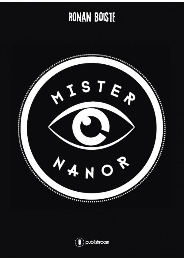 """Mister Nanor"" de Ronan Boiste"