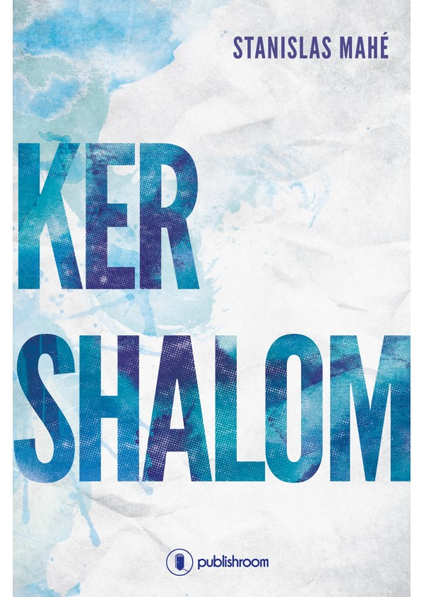 """""""Ker Shalom"""" de Stanislas Mahe"""
