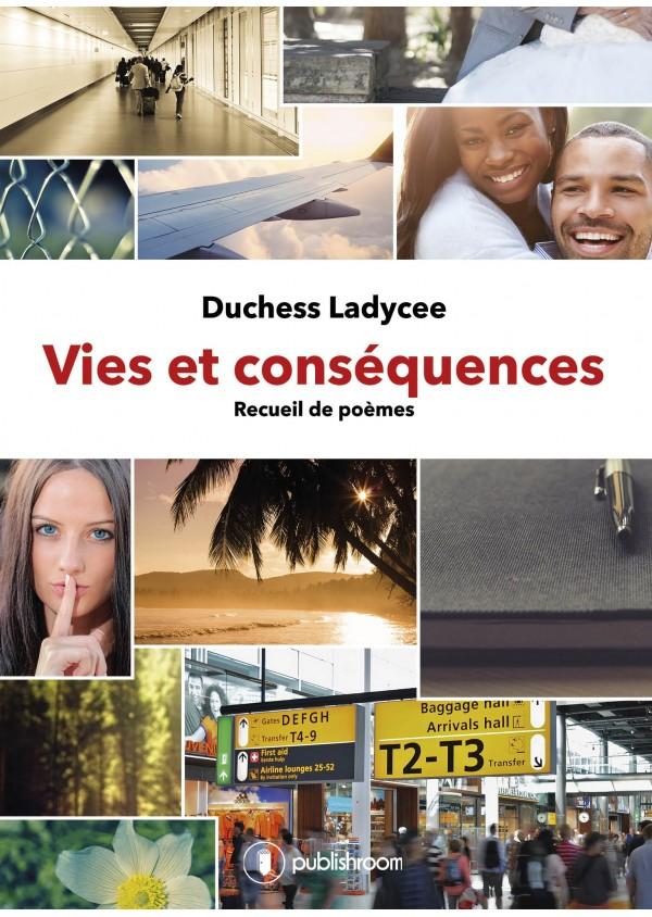 """""""Vies et conséquences"""" de GEAY Linda"""