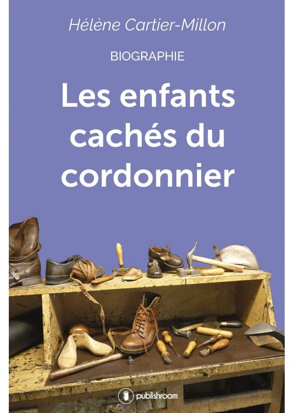 """""""Les enfants cachés du cordonnier"""" de CARTIER-MILLON Hélène"""