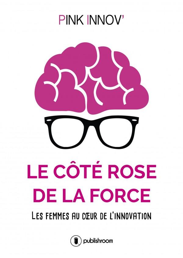 """""""LE CÔTÉ ROSE DE LA FORCE"""" de Pink'Innov"""