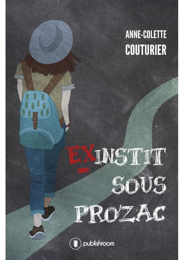 """""""Ex-instit sous prozac"""" d'Anne-Colette Couturier"""