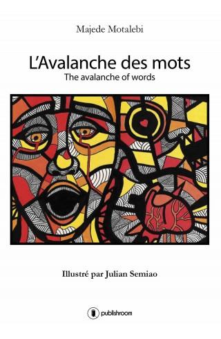 """L'Avalanche des mots"" de Majede Motalebi"
