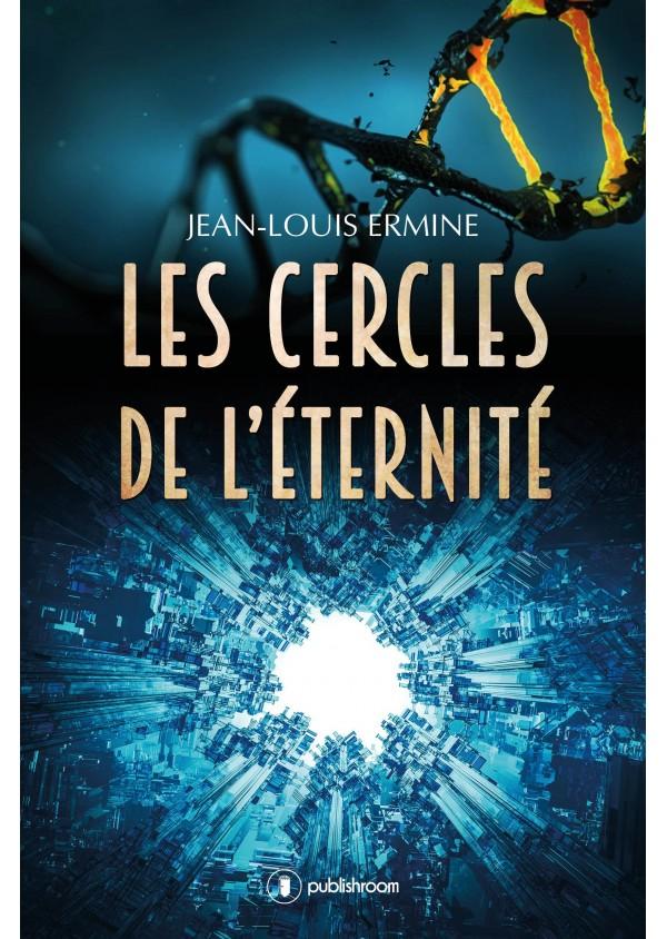 """""""Les cercles de l'éternité"""" de Jean-Louis Ermine"""