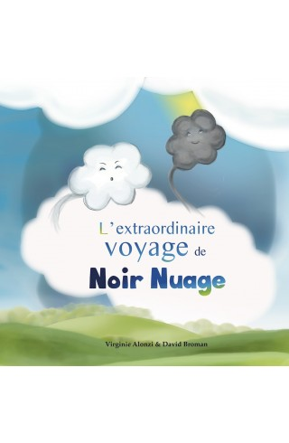 """L'extraordinaire voyage de Noir Nuage"" de David Broman"