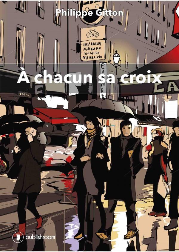 """""""À chacun sa croix"""" de Philippe Gitton"""