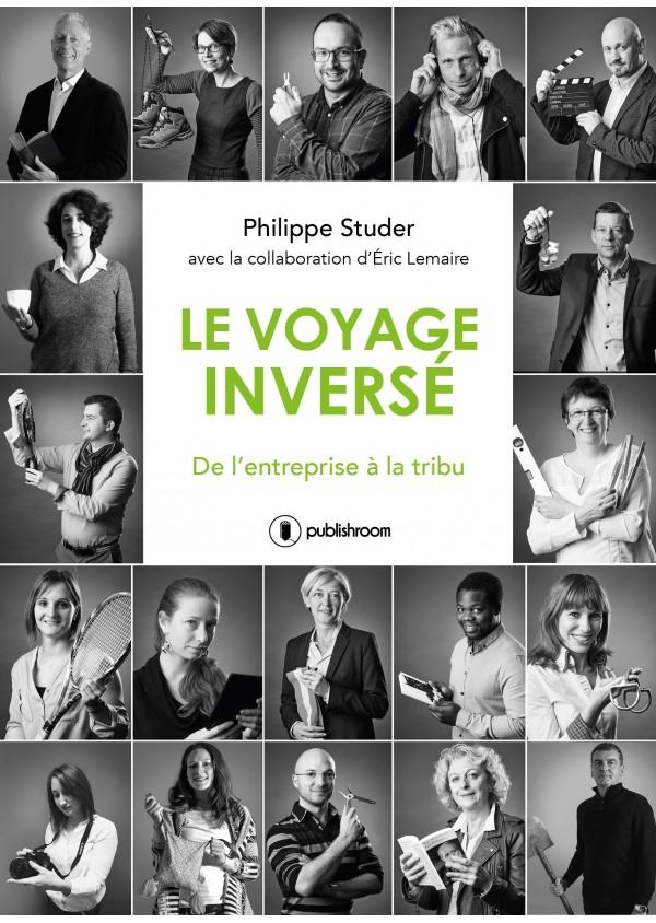 """""""Le voyage inversé"""" de Philippe Studer"""