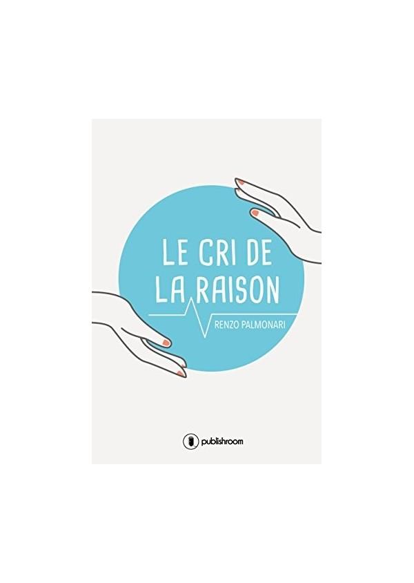 """""""Le cri de la raison"""" de Renzo Palmonari"""