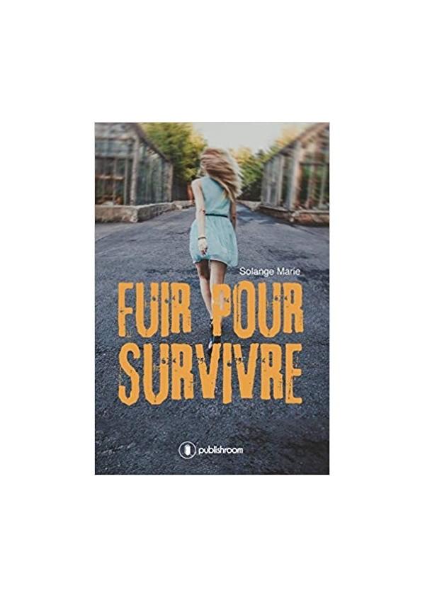 """""""Fuir pour survivre"""" de Solange Marie"""