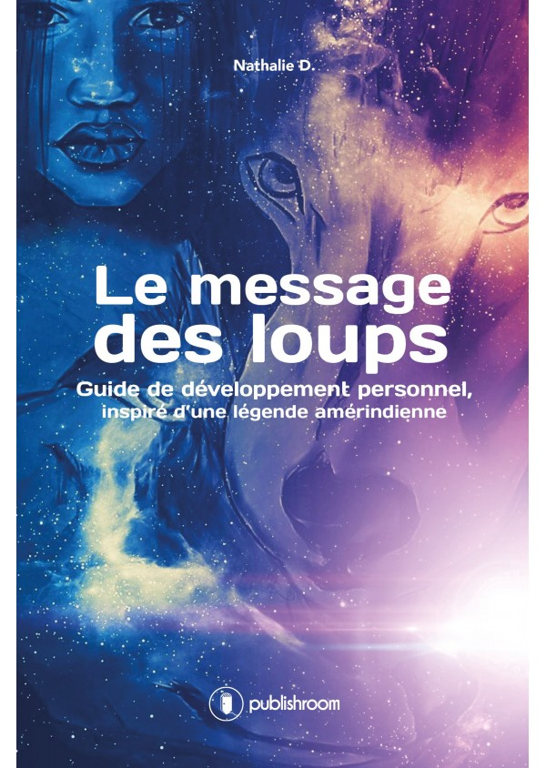 """""""Le message des loups"""" de Nathalie D."""