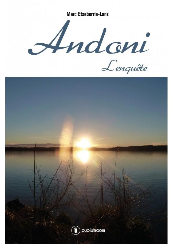 """""""Andoni tome 2 : L'enquête"""" de Marc Etxeberria-Lanz"""