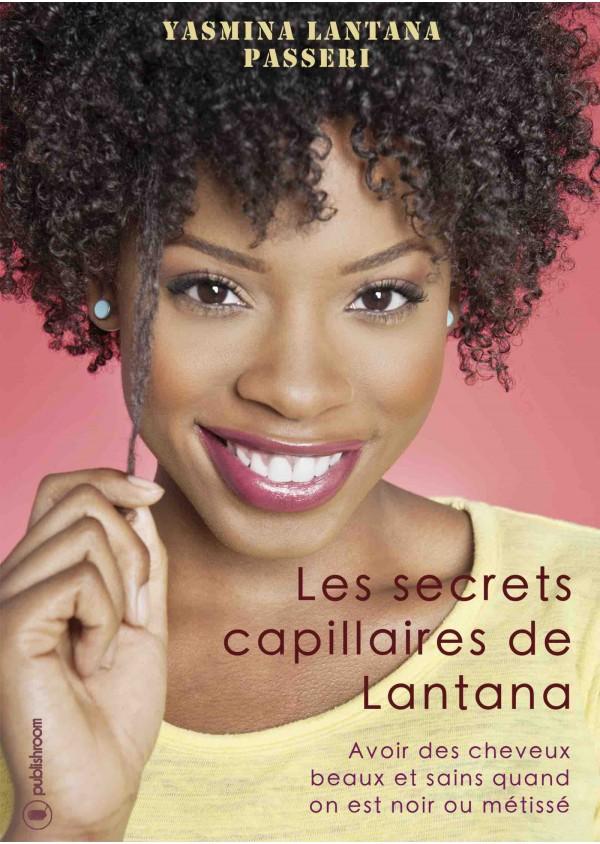 """Les secrets capillaires de Lantana"" de Yasmina Passeri"
