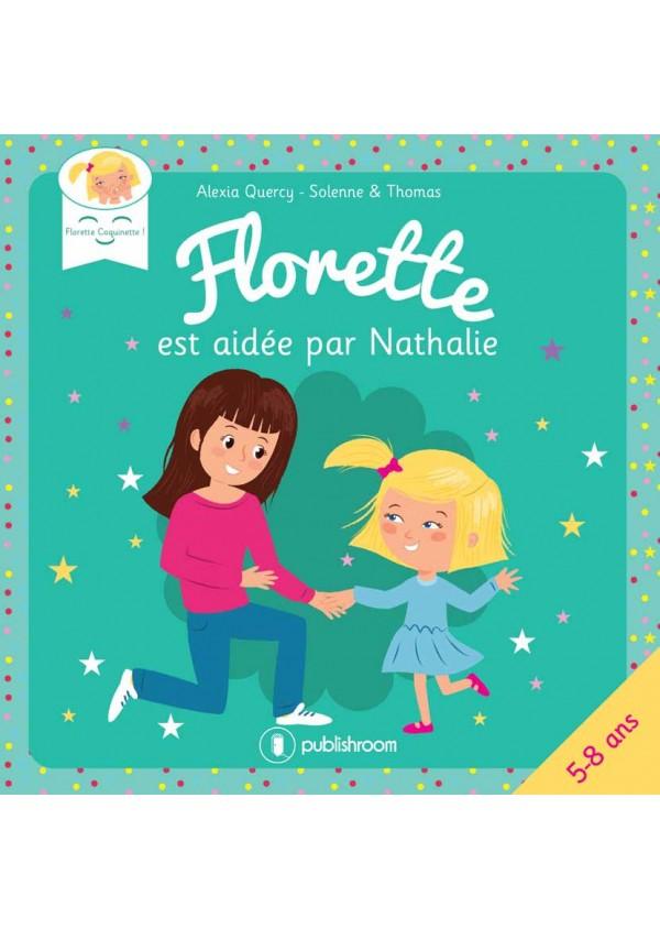"""""""Florette est aidée par Nathalie"""" d'Alexia Quercy"""