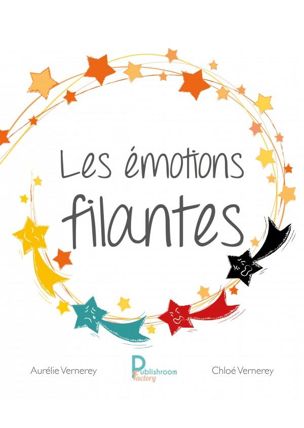 """""""Les émotions filantes"""" de Chloé et Aurélie Vernerey"""