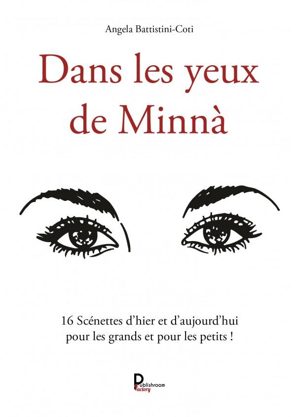 """""""Dans les yeux de Minnà : 16 scénettes d'hier et d'aujourd'hui pour les grands et pour les petits !"""" de Angela Battistini-Coti"""