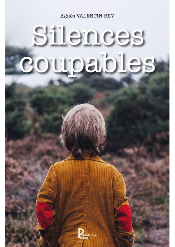 Silences coupables de Agnès VALENTIN-BAY