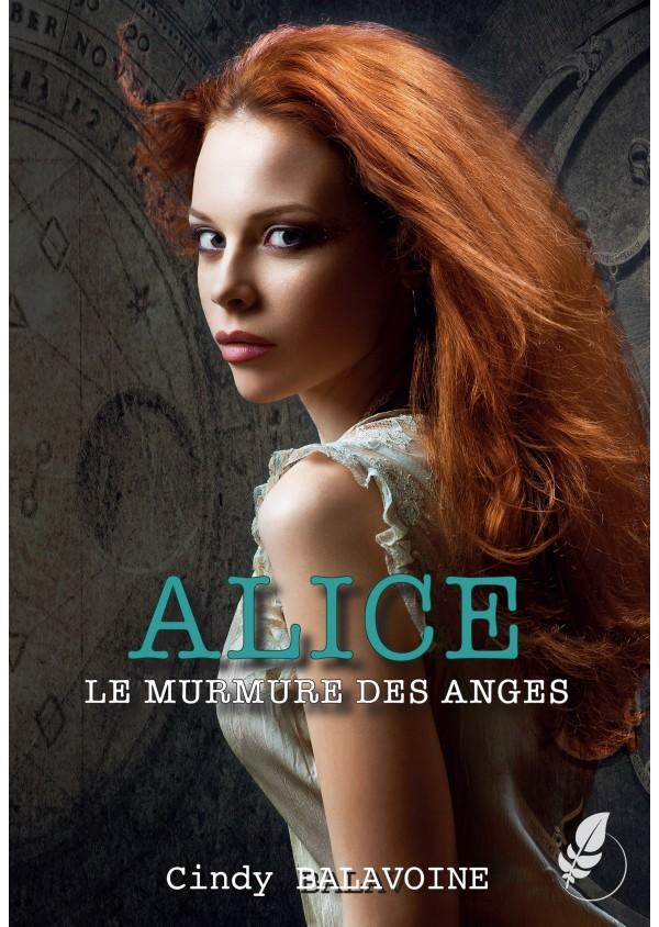 Alice - Le murmure des anges