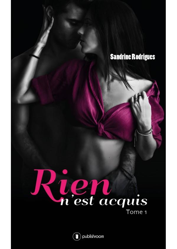 """""""Rien n'est acquis"""" de Sandrine Rodrigues"""