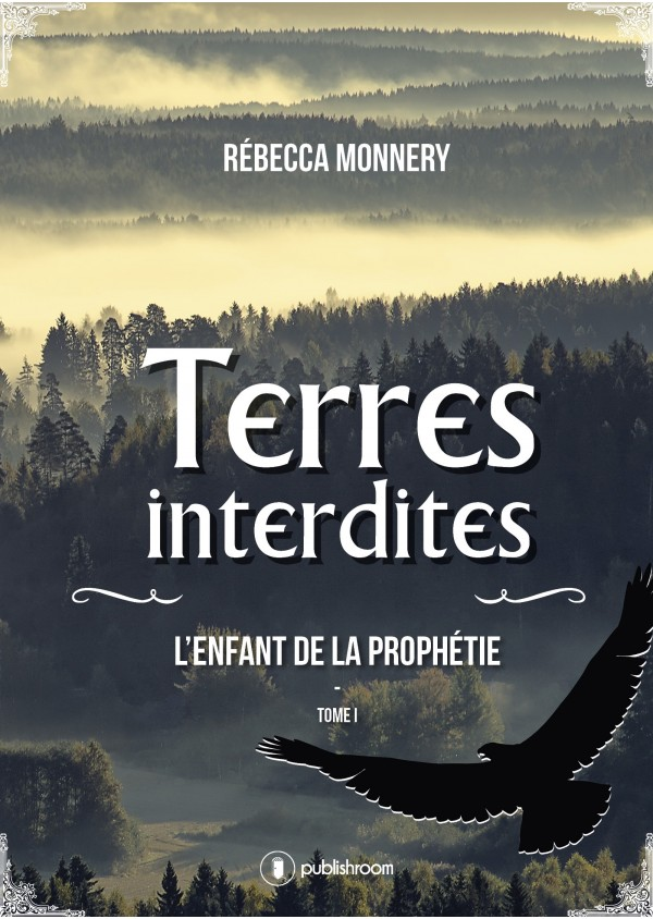 """Terres interdites - tome 1"" de Rébecca Monnery"